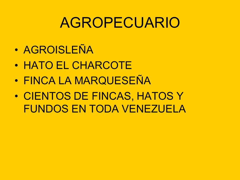 AGROPECUARIO AGROISLEÑA HATO EL CHARCOTE FINCA LA MARQUESEÑA