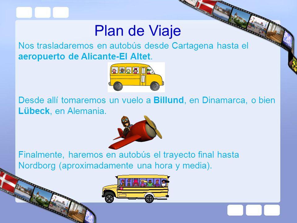 Plan de Viaje Nos trasladaremos en autobús desde Cartagena hasta el aeropuerto de Alicante-El Altet.