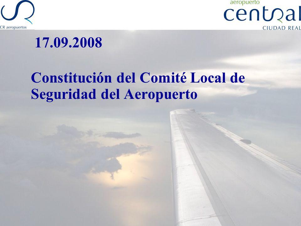 17.09.2008 Constitución del Comité Local de Seguridad del Aeropuerto