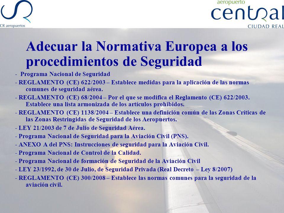 Adecuar la Normativa Europea a los procedimientos de Seguridad