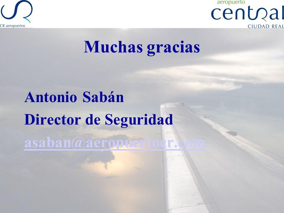 Muchas gracias Antonio Sabán Director de Seguridad