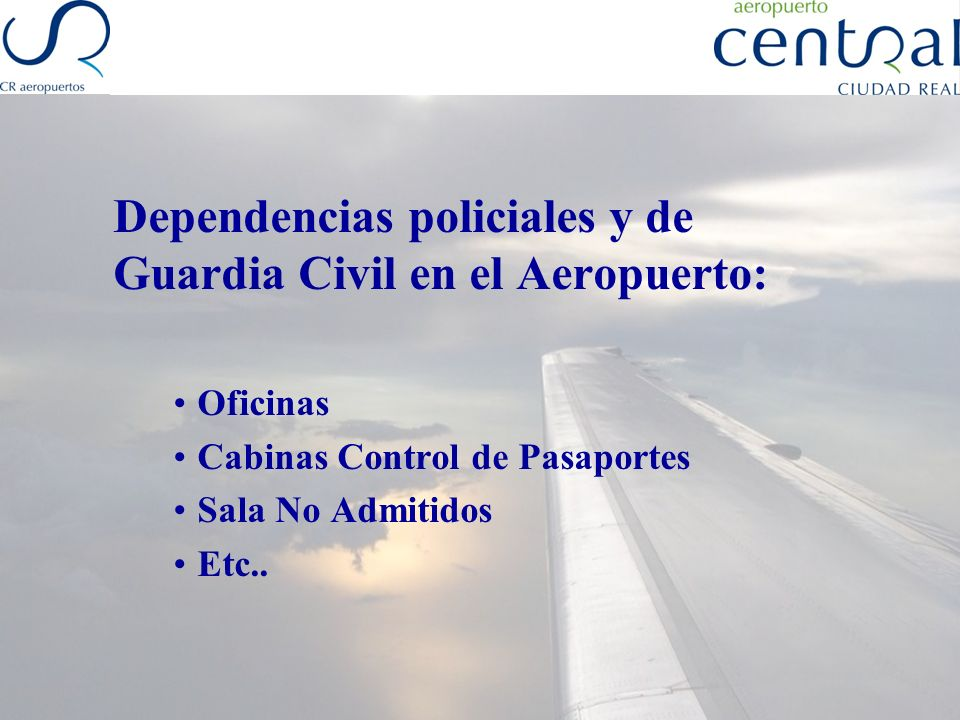 Dependencias policiales y de Guardia Civil en el Aeropuerto: