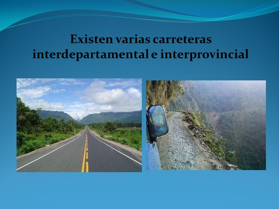Existen varias carreteras interdepartamental e interprovincial