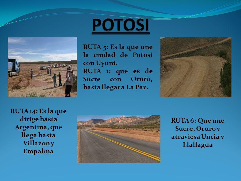 RUTA 6: Que une Sucre, Oruro y atraviesa Uncia y Llallagua
