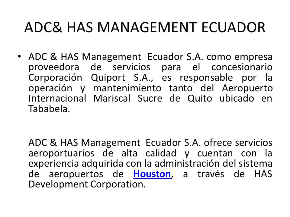 ADC& HAS MANAGEMENT ECUADOR