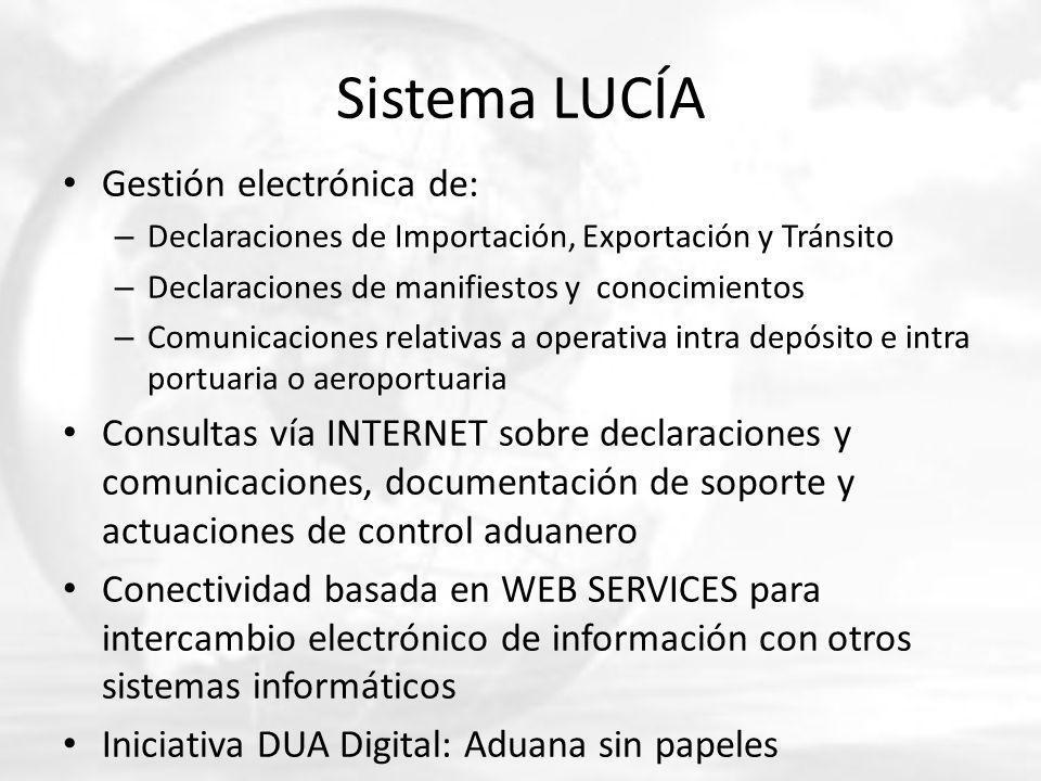 Sistema LUCÍA Gestión electrónica de: