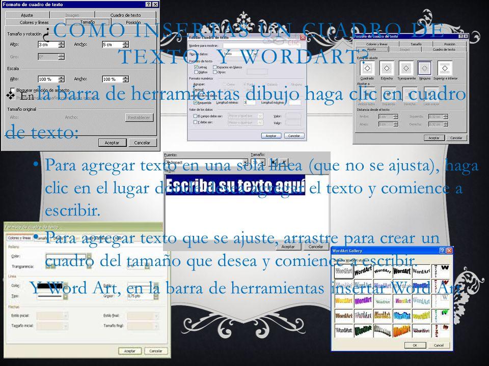¿Como insertas un cuadro de texto y WordArt