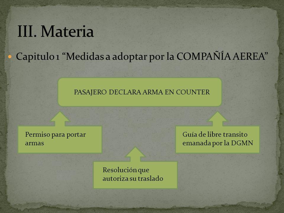 III. Materia Capitulo 1 Medidas a adoptar por la COMPAÑÍA AEREA