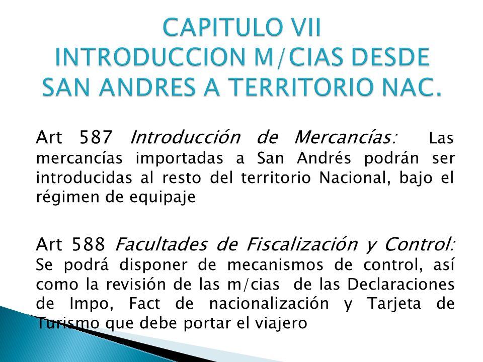 CAPITULO VII INTRODUCCION M/CIAS DESDE SAN ANDRES A TERRITORIO NAC.