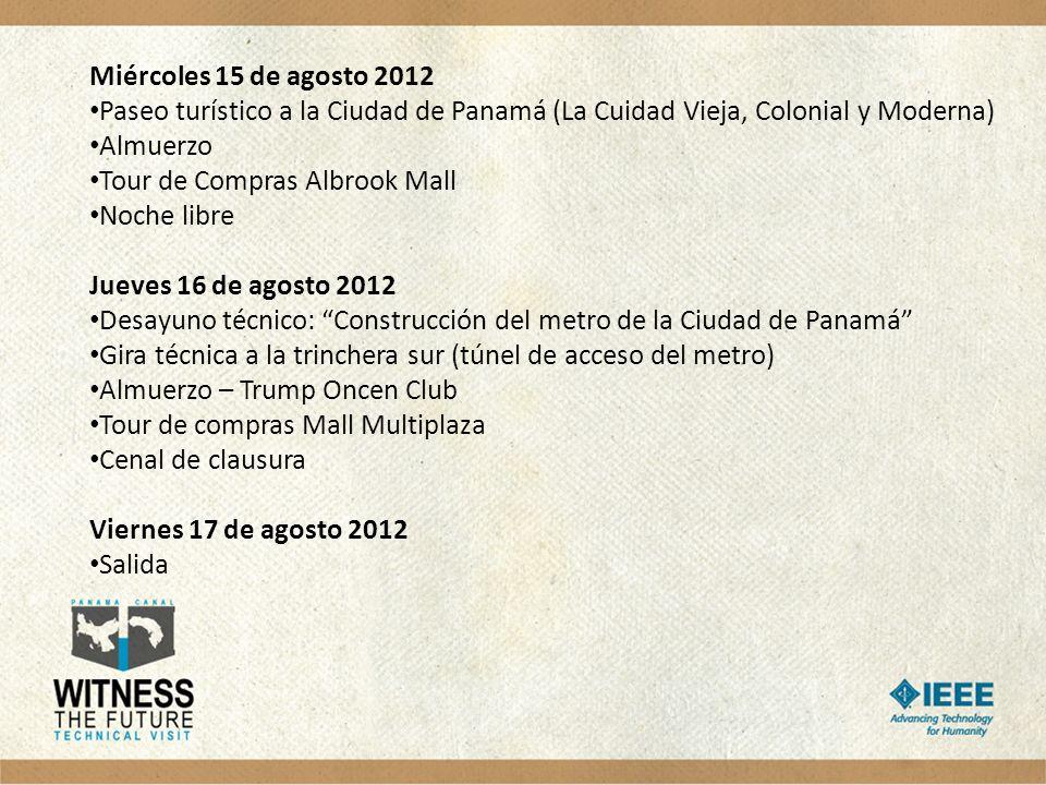 Miércoles 15 de agosto 2012 Paseo turístico a la Ciudad de Panamá (La Cuidad Vieja, Colonial y Moderna)