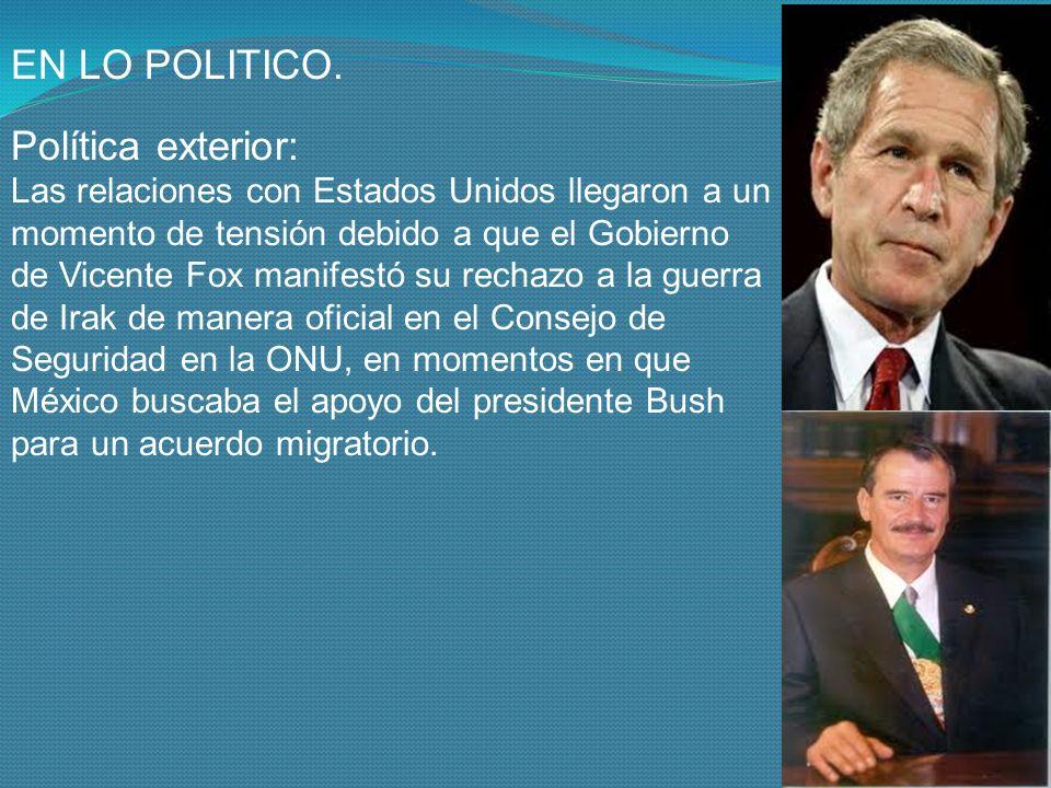 EN LO POLITICO. Política exterior:
