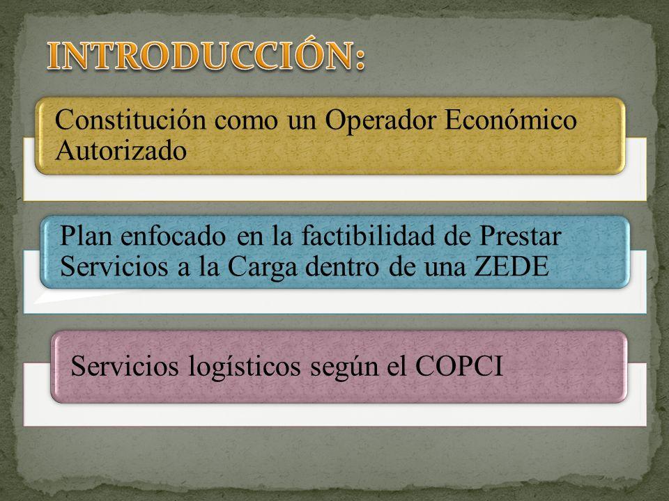 INTRODUCCIÓN: Constitución como un Operador Económico Autorizado