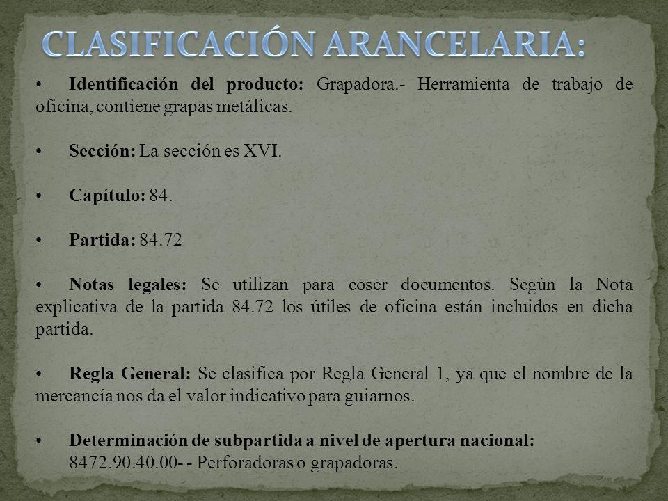 CLASIFICACIÓN ARANCELARIA: