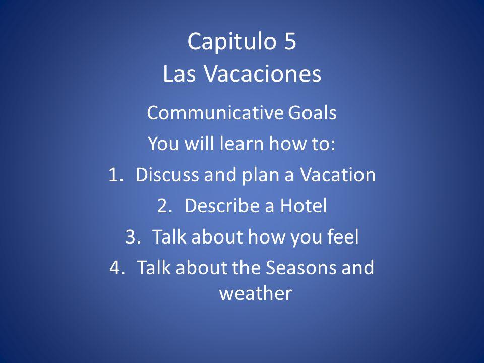Capitulo 5 Las Vacaciones