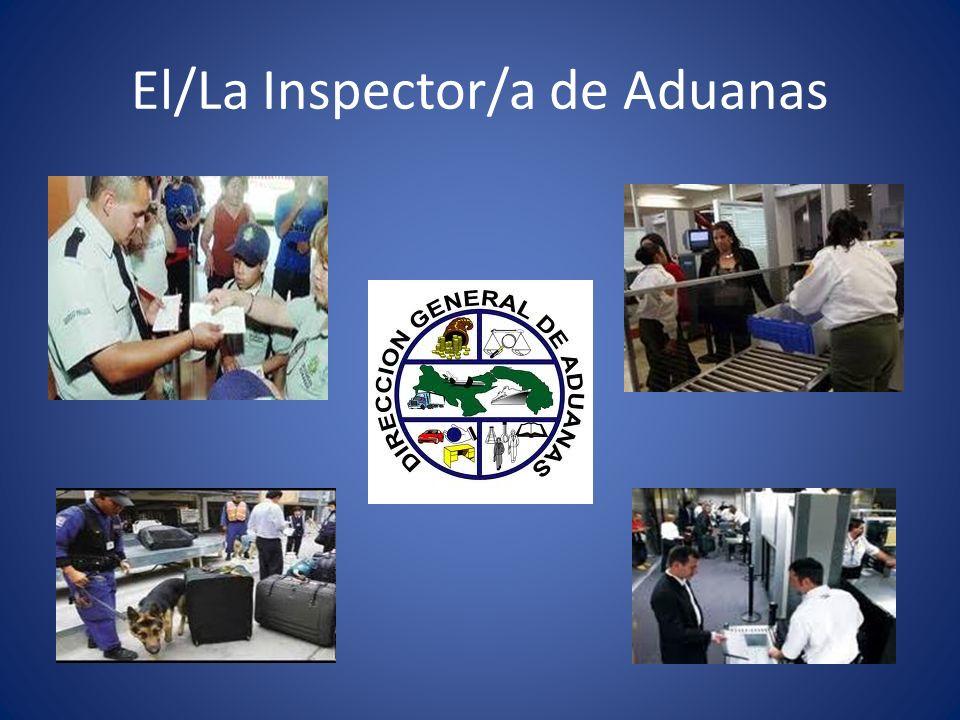 El/La Inspector/a de Aduanas