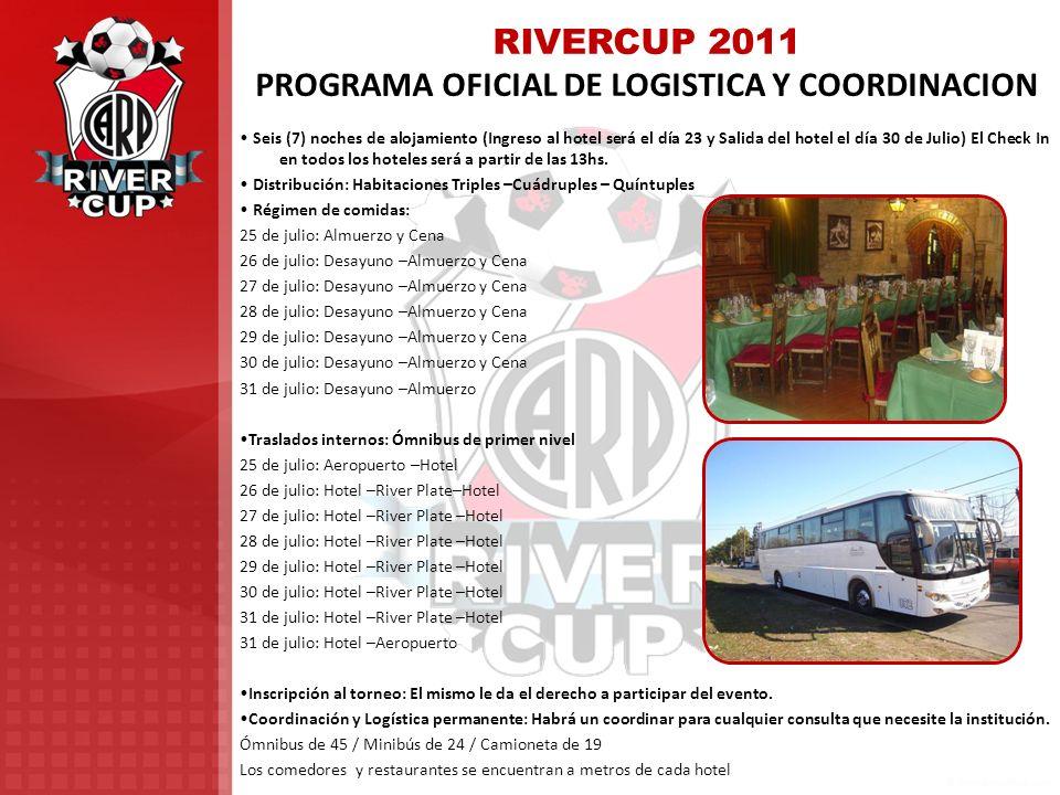 RIVERCUP 2011 PROGRAMA OFICIAL DE LOGISTICA Y COORDINACION