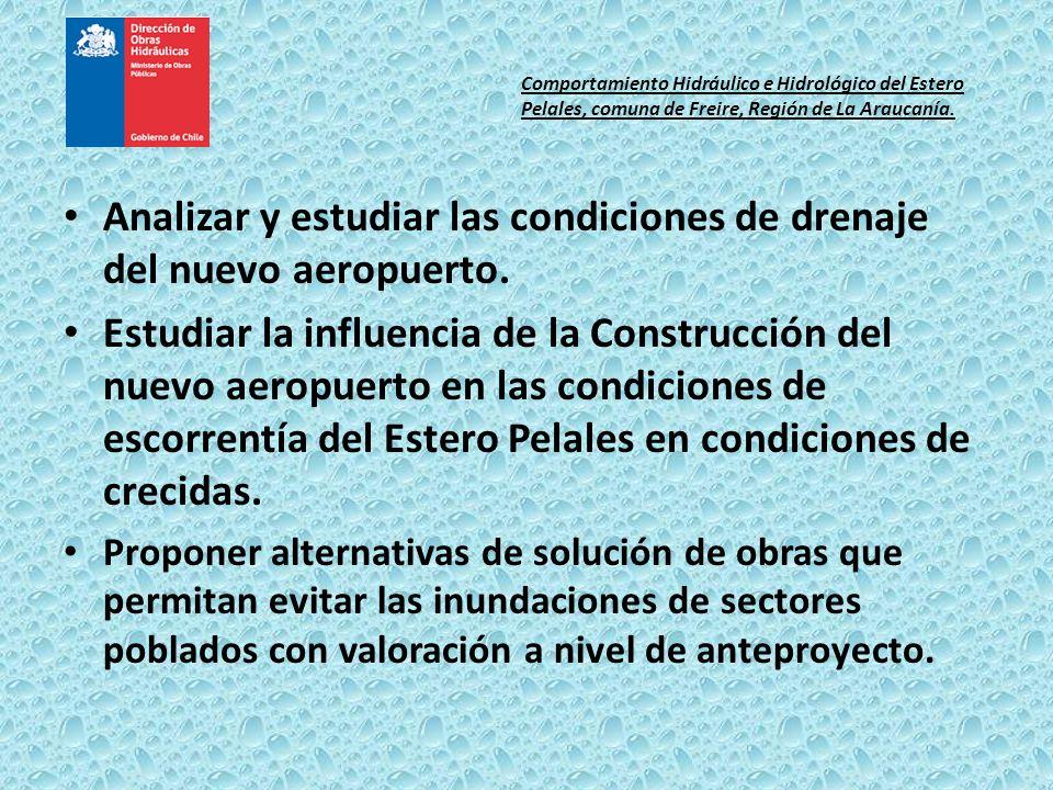 Analizar y estudiar las condiciones de drenaje del nuevo aeropuerto.