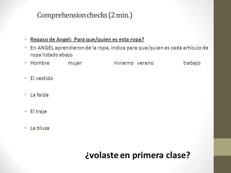 Comprehension checks (2 min.)