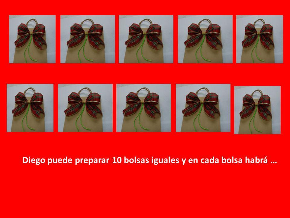 Diego puede preparar 10 bolsas iguales y en cada bolsa habrá …