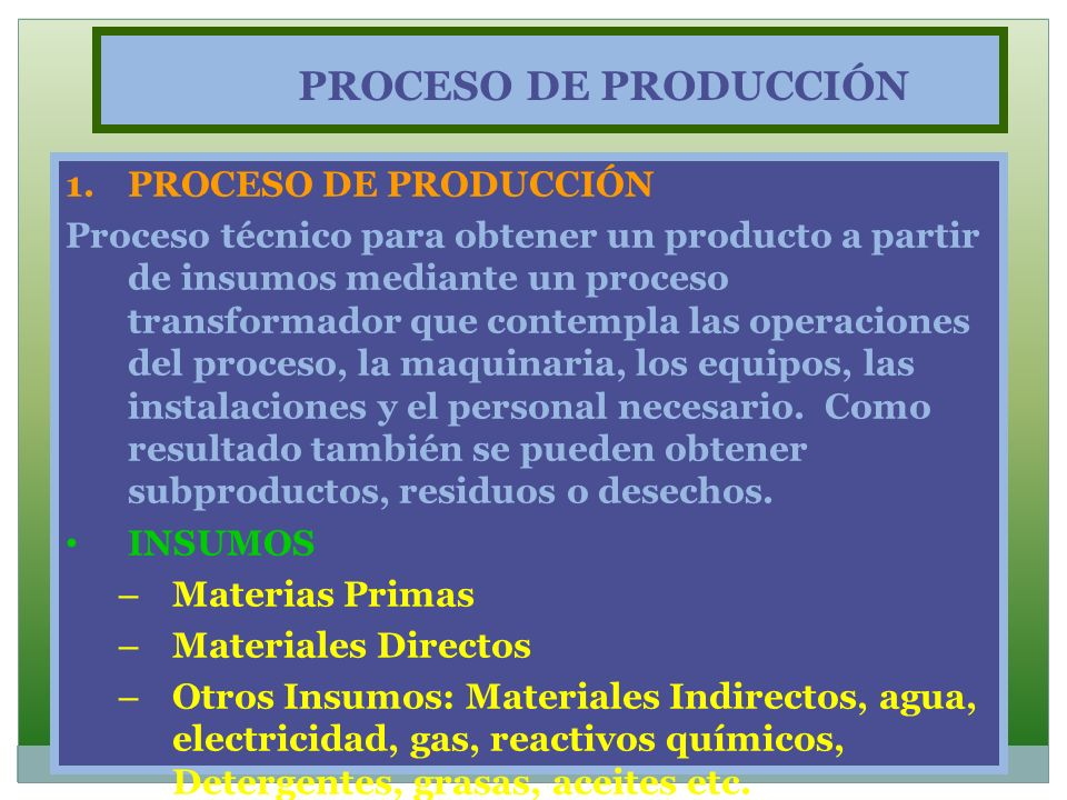 PROCESO DE PRODUCCIÓN PROCESO DE PRODUCCIÓN