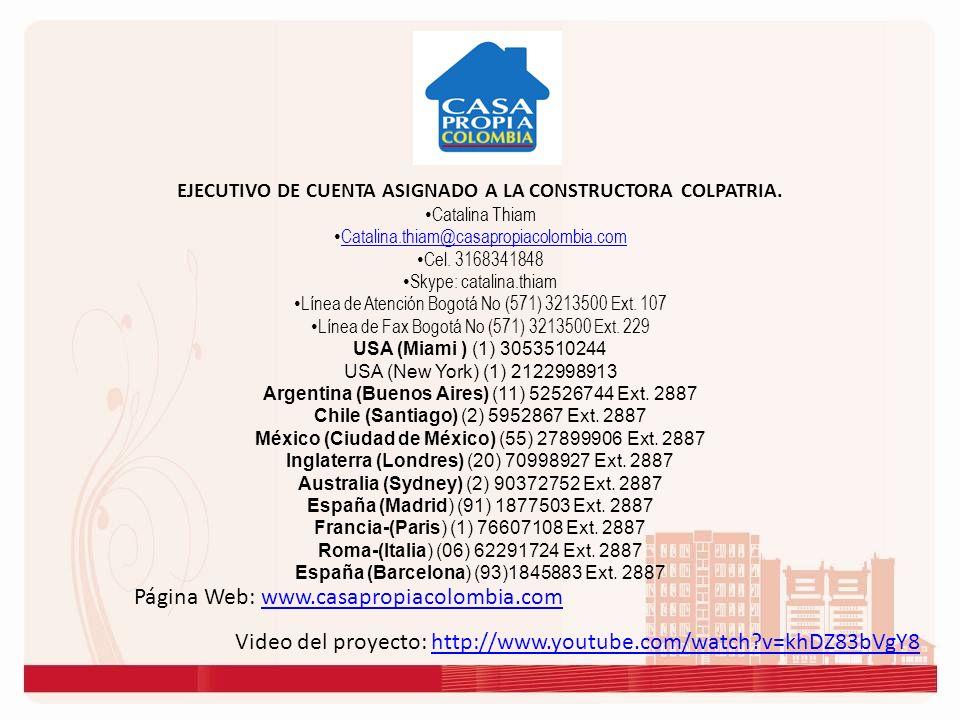EJECUTIVO DE CUENTA ASIGNADO A LA CONSTRUCTORA COLPATRIA.
