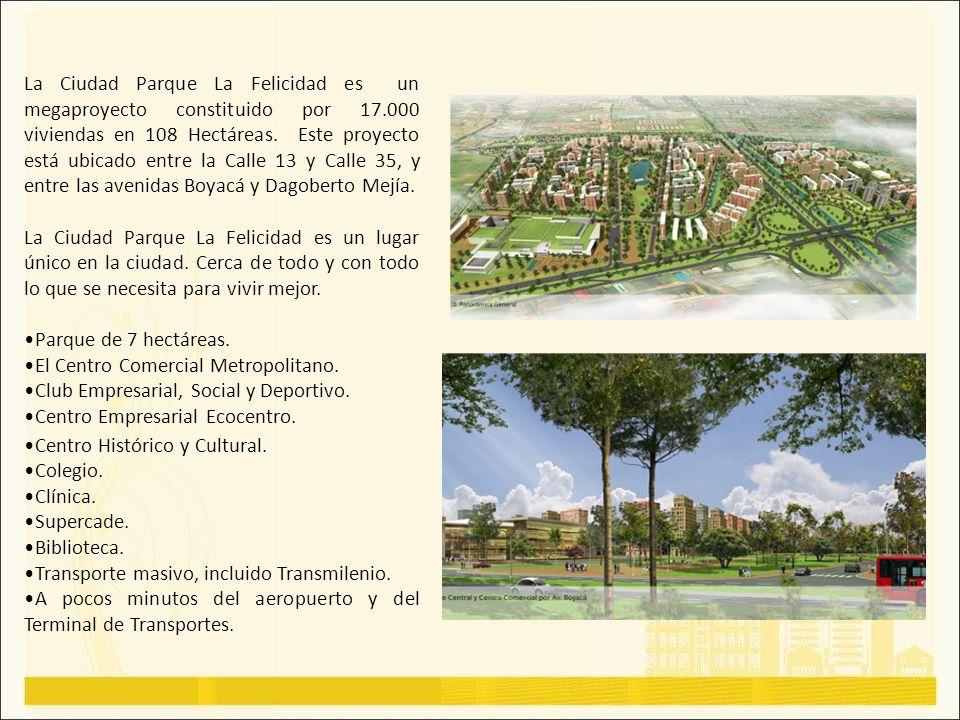 La Ciudad Parque La Felicidad es un megaproyecto constituido por 17