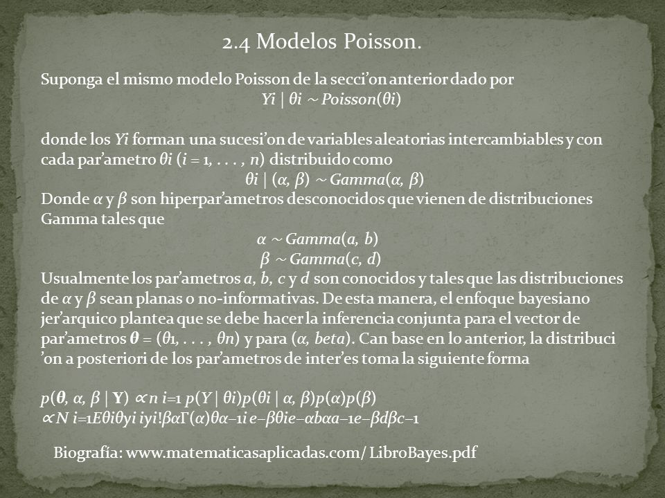 2.4 Modelos Poisson. Suponga el mismo modelo Poisson de la secci'on anterior dado por. Yi | θi ∼ Poisson(θi)