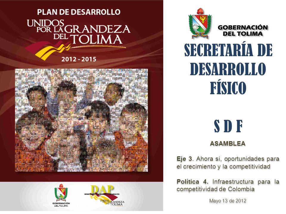 SECRETARÍA DE DESARROLLO FÍSICO