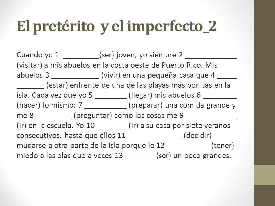 El pretérito y el imperfecto_2