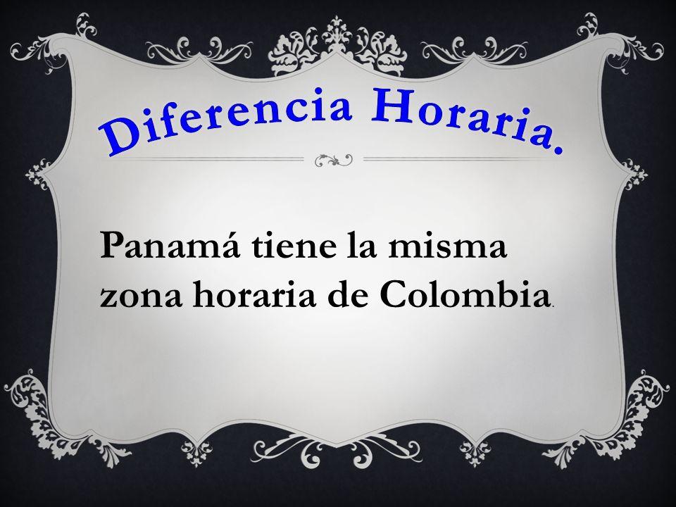 Diferencia Horaria. Panamá tiene la misma zona horaria de Colombia.