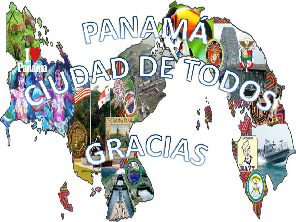 PANAMÁ CIUDAD DE TODOS GRACIAS