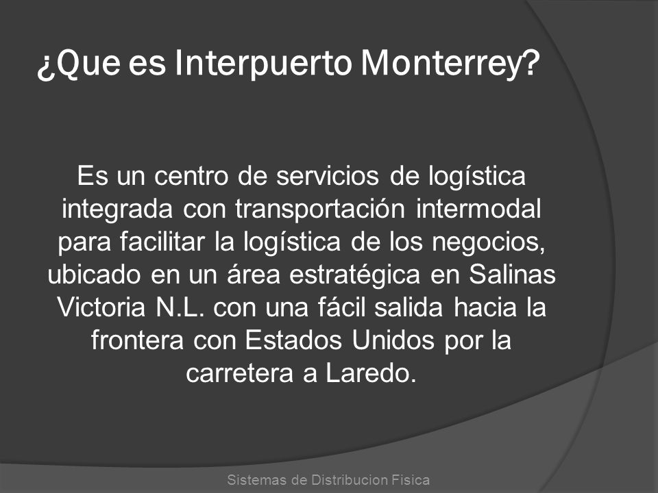 ¿Que es Interpuerto Monterrey