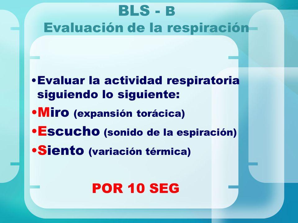 BLS - B Evaluación de la respiración
