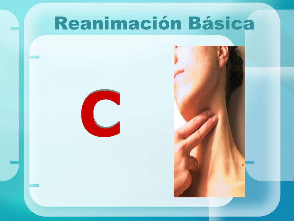 Reanimación Básica C