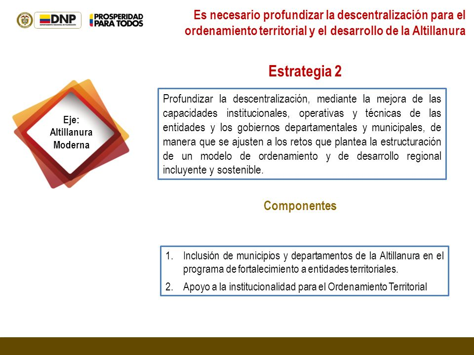 Es necesario profundizar la descentralización para el ordenamiento territorial y el desarrollo de la Altillanura