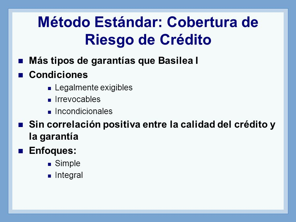 Método Estándar: Cobertura de Riesgo de Crédito