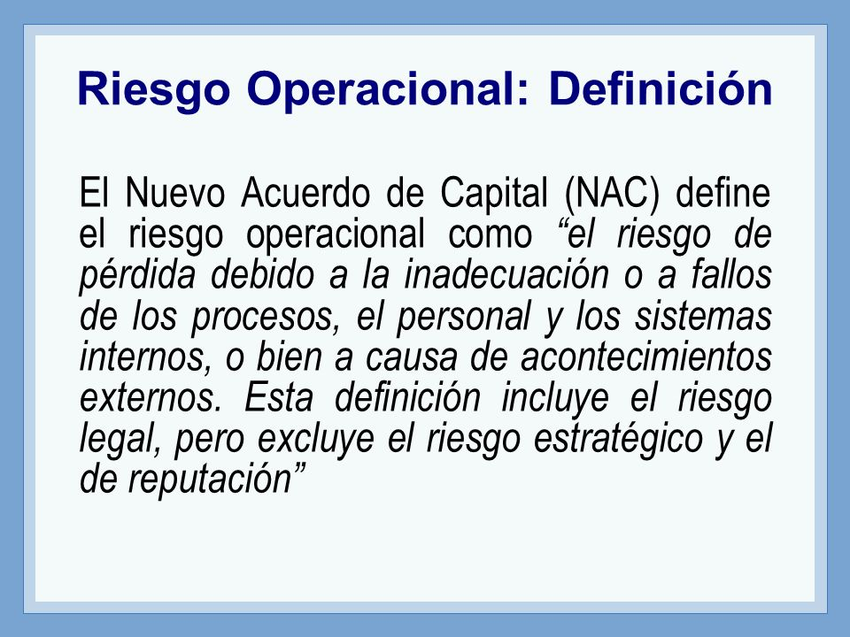 Riesgo Operacional: Definición