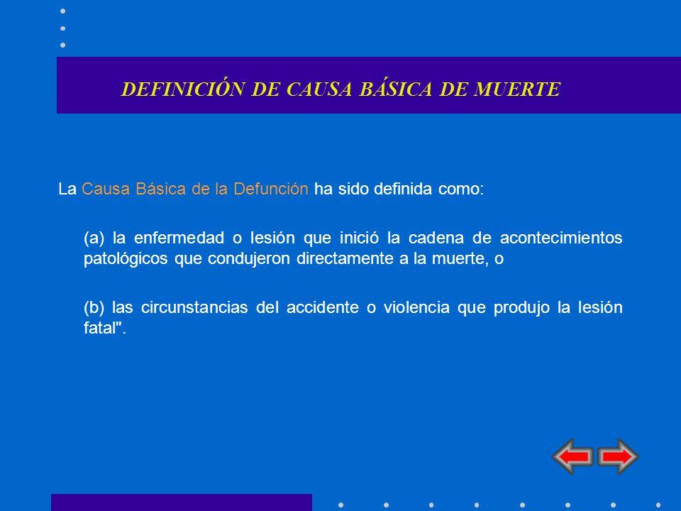 DEFINICIÓN DE CAUSA BÁSICA DE MUERTE