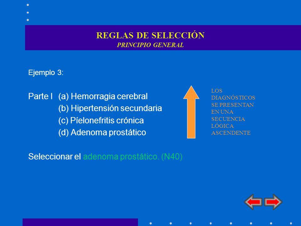 REGLAS DE SELECCIÓN PRINCIPIO GENERAL