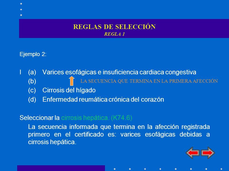 REGLAS DE SELECCIÓN REGLA 1