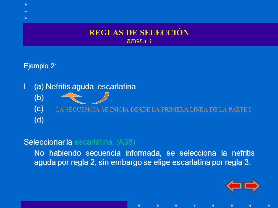 REGLAS DE SELECCIÓN REGLA 3