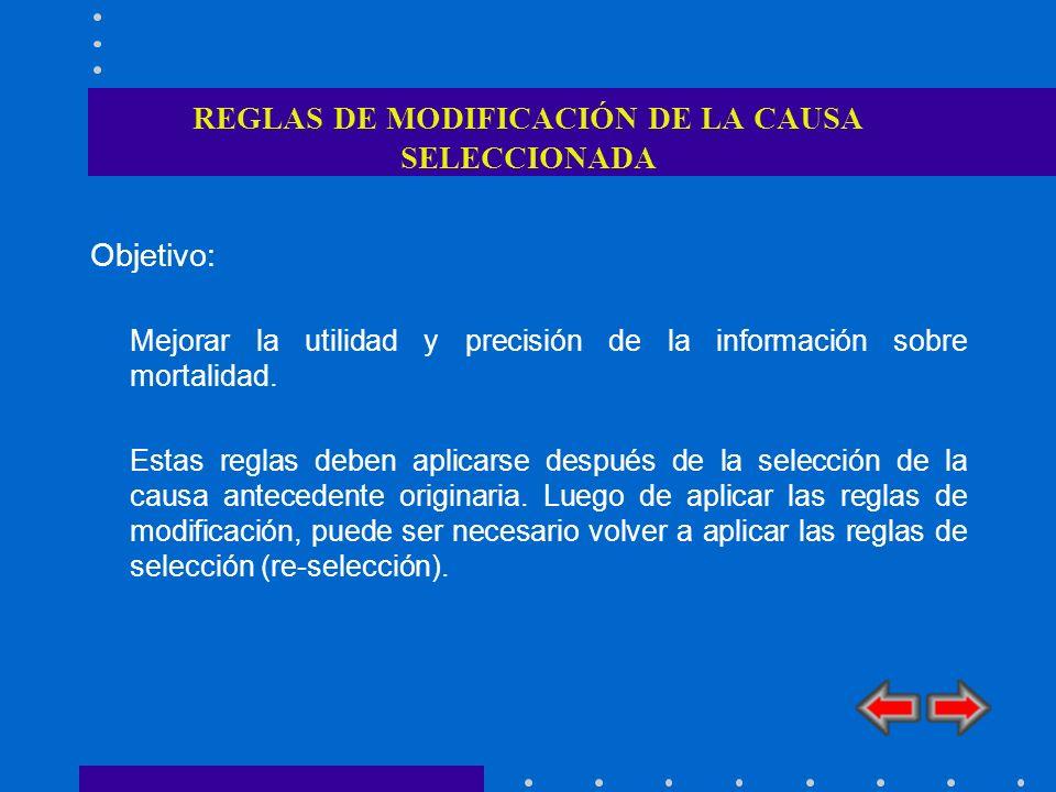 REGLAS DE MODIFICACIÓN DE LA CAUSA SELECCIONADA