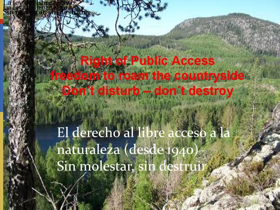 El derecho al libre acceso a la naturaleza (desde 1940)