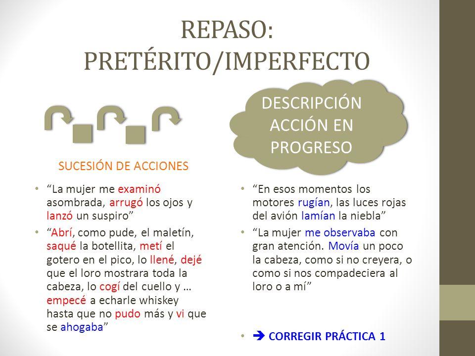 REPASO: PRETÉRITO/IMPERFECTO