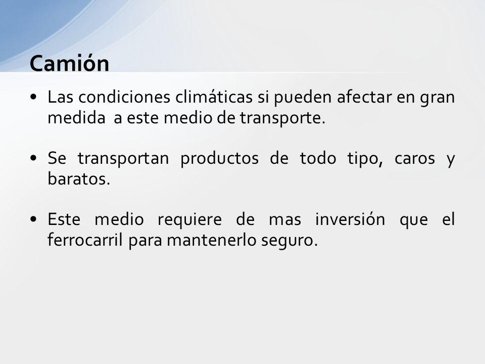 Camión Las condiciones climáticas si pueden afectar en gran medida a este medio de transporte.