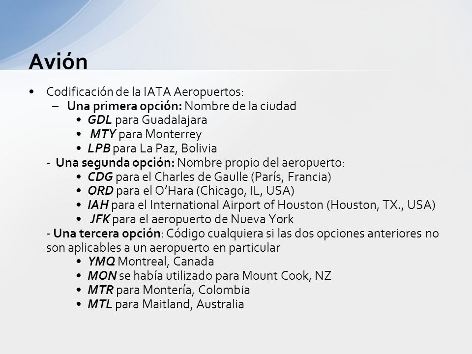 Avión Codificación de la IATA Aeropuertos: