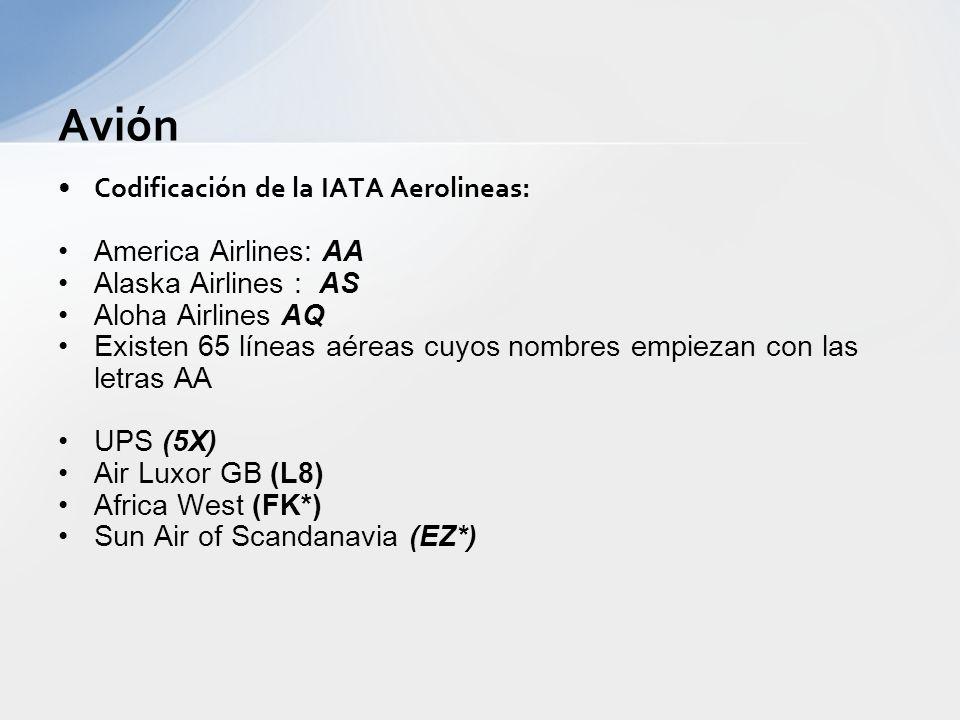 Avión Codificación de la IATA Aerolineas: America Airlines: AA