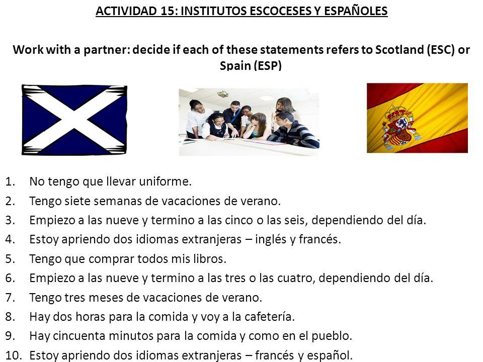 ACTIVIDAD 15: INSTITUTOS ESCOCESES Y ESPAÑOLES