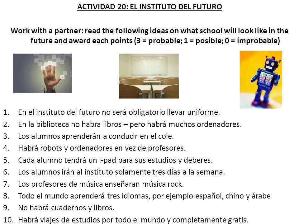 ACTIVIDAD 20: EL INSTITUTO DEL FUTURO