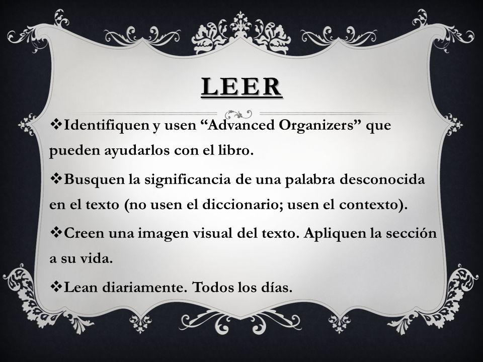 Leer Identifiquen y usen Advanced Organizers que pueden ayudarlos con el libro.